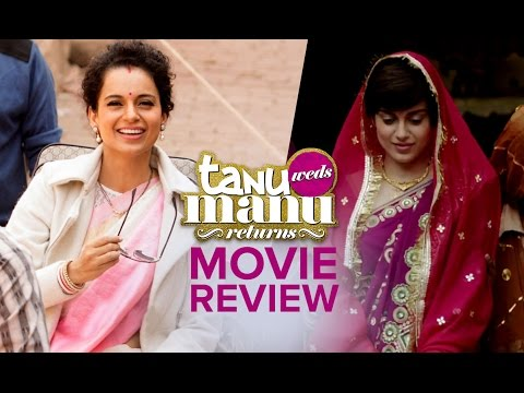 Tanu Weds Manu Returns | Movie Review By Biggest Voices Of The Industry & Filmmakers