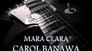 Watch Carol Banawa Mara Clara video