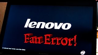 Ноутбук Lenovo - FAN ERROR!