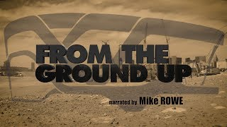 "From The Ground Up - Ep. 1: ""More Than Just A Building"""