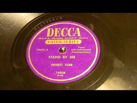 Ernest Tubb - Stand By Me