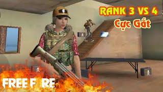 [Garena Free Fire] Trận RANK Cực Gắt 3 VS 4 | Sỹ Kẹo