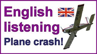 English listening lesson - Plane crash!