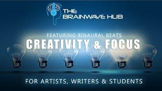 Creativity Music For Writing Art Work Etc Focus Creativity With Binaural Beats