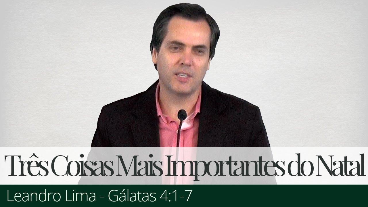 Três Coisas Mais Importantes do Natal - Leandro Lima