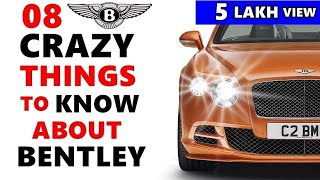 💥Bentley : Hilarious Facts about Bentley Cars | Everything about bentley cars india 2019 | ASY