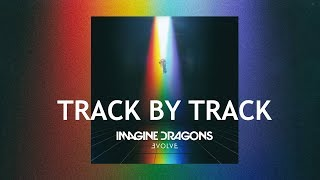 "Download Lagu Imagine Dragons - ""EVOLVE"" (Track By Track) Gratis STAFABAND"