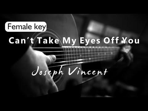 Download Lagu  Cant Take My Eyes Off You - Joseph Vincent Female Key  Acoustic Karaoke  Mp3 Free