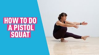 Pistol Squat Tutorial - Bodyweight Exercise for Single-Leg Strength & Balance