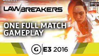 LawBreakers One Full Match Gameplay - E3 2016
