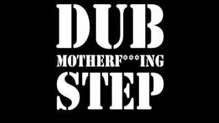 DUB MOTHER FUCKING STEP!