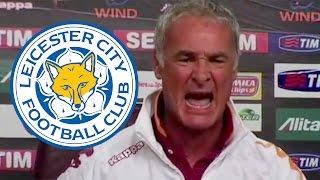 """Furious Ranieri Rant: """"I Hope Leicester Go Down!""""*"""