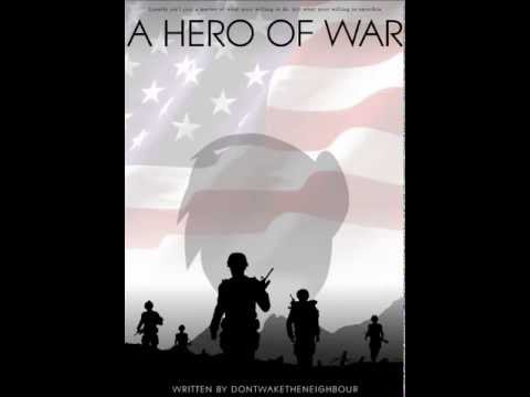 A Hero of War (Unedited) &#8211; Part 8