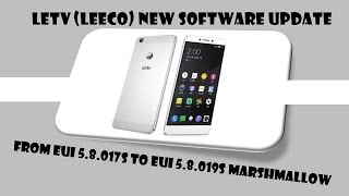 Letv Le 1s/ eco  Marshmallow new Software update eui 5.8.19s