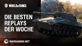 Die besten Replays der Woche [World of Tanks Deutsch]