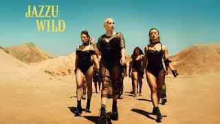 Jazzu - Wild (Official Music Video)