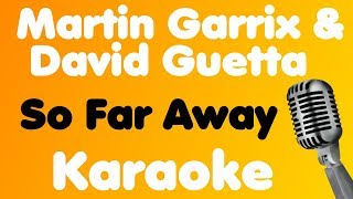 Martin Garrix & David Guetta • So Far Away (feat. Jamie Scott & Romy Dya) • Karaoke