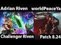 download lagu      [ Adrian Riven ] Riven vs Darius [ worldPeaceYan ] Top  - Adrian Riven 8.24    gratis