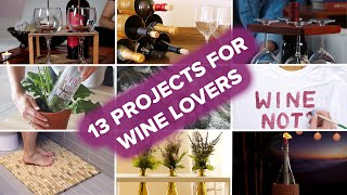 13 DIY Hacks And Projects For Wine Lovers