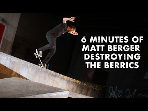 6 Minutes Of Matt Berger Destroying The Berrics