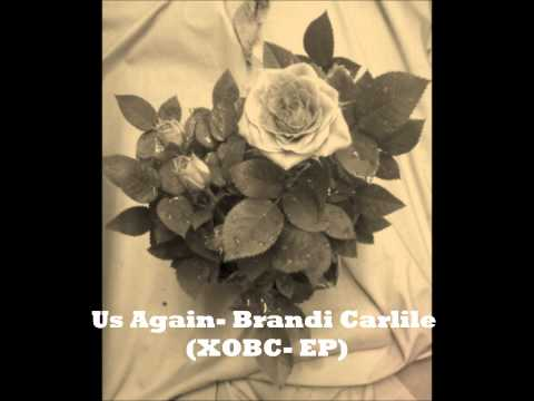 Brandi Carlile - Us Again