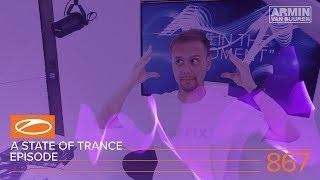 A State of Trance Episode 867 (#ASOT867) – Armin van Buuren