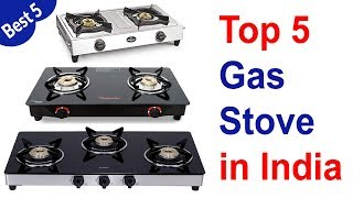 Top 5 Best Gas Stove in India 2019 for smart house wife