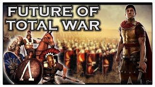 The Future of the Total War Games
