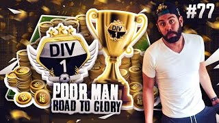 OMG CAN WE FINALLY WIN DIVISION 1?!?!?! - POOR MAN RTG #77 - FIFA 16 Ultimate Team
