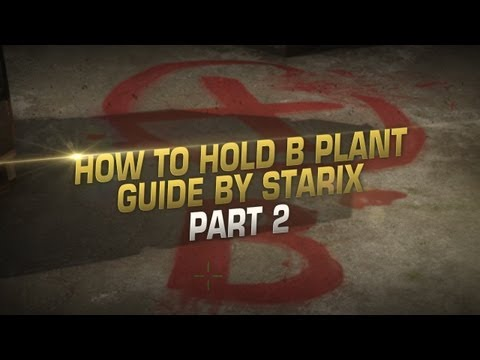 Guide by starix: How to defend B-plant on dust2 part 2 (with ENG subtitles)