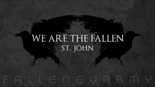 Watch We Are The Fallen St John video