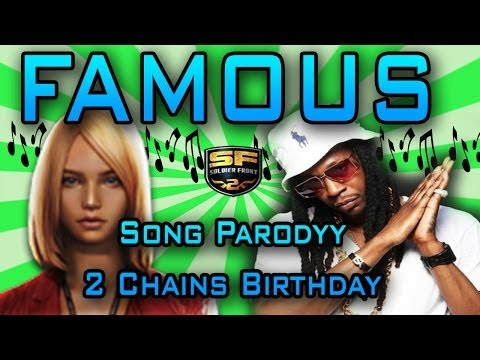 || Famous|| ||two Chains Birthday Parody|| (soldier Front 2 Song) video