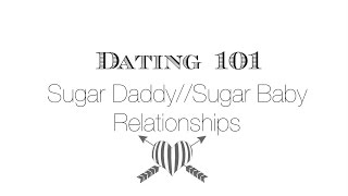 Sugar daddy/baby dating and relationships