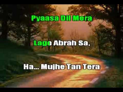Bheenge honth tere pyasa dil mera-Karaoke Video Hindi Song.wmv...