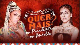 MC POCAHONTAS E MC MIRELLA - QUER MAIS? (CLIPE OFICIAL)