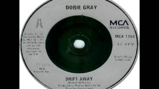 Dobie Gray - Drift Away (1973)