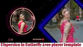 Dispersion in Butterfly Avee player template | Avee music player tutorial | Meitu app