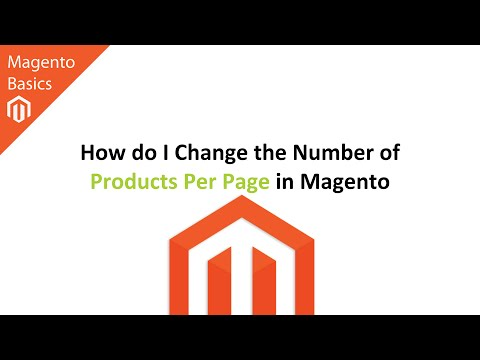How do I Change the Number of Products Per Page in Magento