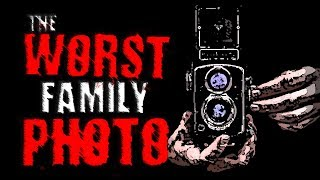 """The Worst Family Photo"" 