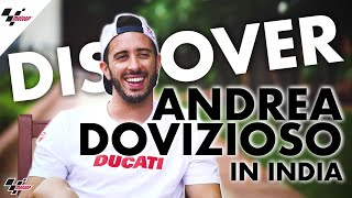 In-depth in India: discover a different side to Andrea Dovizioso