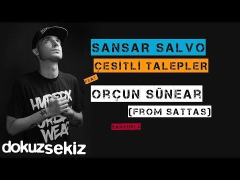 Sansar Salvo - Çeşitli Talepler (feat. Orcun Sunear) (Official Audio) (Sansürlü)