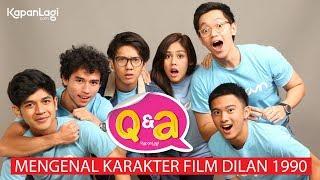 Download lagu Q&a Dilan 1990 - Mengenal Karakter Film Dilan 1990 gratis