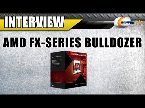 Newegg TV: Introducing the AMD FX-Series Bulldozer CPUs