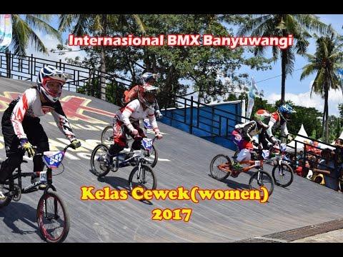 Internasional BMX Banyuwangi Kelas Cewek(women)2017