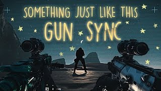 Rainbow Six: Siege - Gun Sync | Coldplay - Something Just Like This (No Riddim Remix)