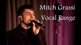 Mitch Grassi - Vocal Range (F♯2 - B7) (By Axel Fuentes) OLD