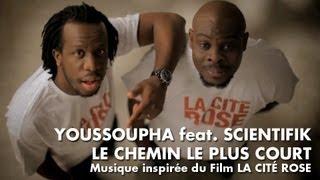 Youssoupha - Le Chemin Le Plus Court (feat. Scientifik) [Musique inspirée du film La Cité Rose]