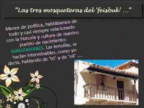 MANZANARES y sus TRES MOSQUETERAS del ' Feisbuk'.