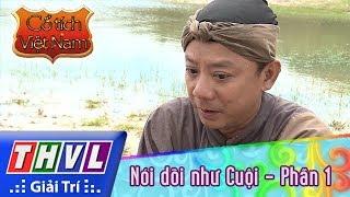 THVL   Cổ tích Việt Nam: Nói dối như Cuội (Phần 1)