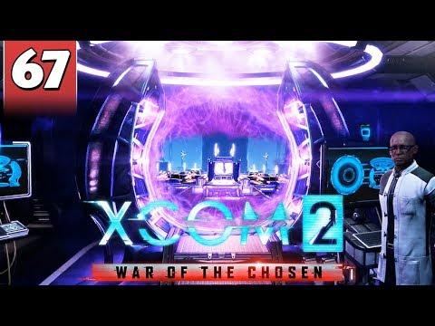 Xcom 2 War Of Chosen 67 Final Mission 1 2